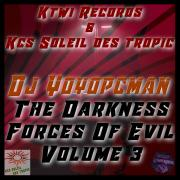 Dj yoyopcman the darkness forces of evil volume 3 dec 2017