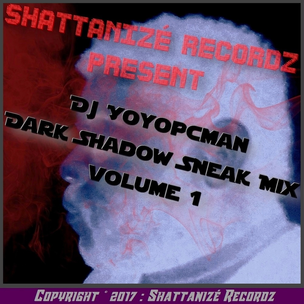 Djyoyopcman dark shadow sneak mix volume 1
