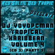 Djyoyopcman tropical karibbean vol 4 cd2 pt2